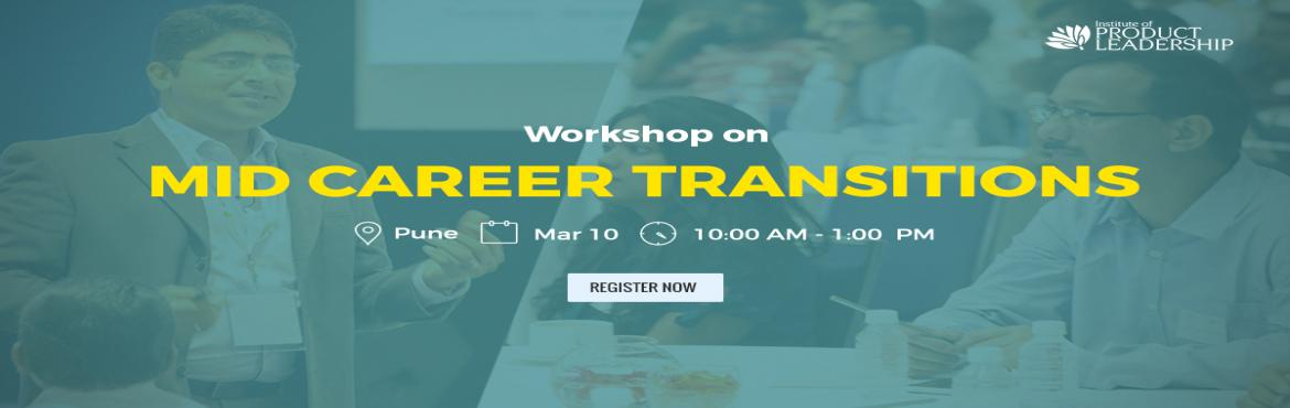 Book Online Tickets for Workshop on Mid-Career Transition, Pune. Institute of Product Leadership welcomes its audience to an insightful event that will host a workshop on career anchor and wielding data efficiently to drive business decisions. The day is tailored with dedicated seats to serve professionals looking