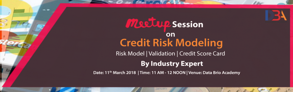 Book Online Tickets for Meetup session on Credit Risk Modeling, Kolkata. Join Meetup session on Credit Risk Modeling. Learn how to develop credit risk models. The session provides a mix of both theoretical and technical insights, as well as practical implementation details. These are illustrated by several real-life case