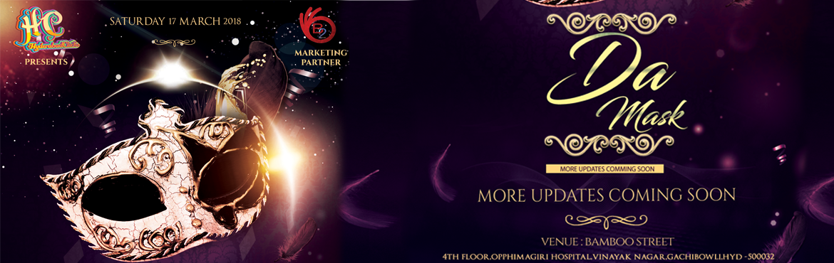 Book Online Tickets for DA MASK WITH DJ DEEJAY SHRAVAN, Hyderabad. While you sit back and are done with your task,While the flowers seem set in the flask,Getting the fun and enjoyment for the success in which you bask,Head yourself and make way to DA Mask.Enjoy the day and add a splendid topping by havin