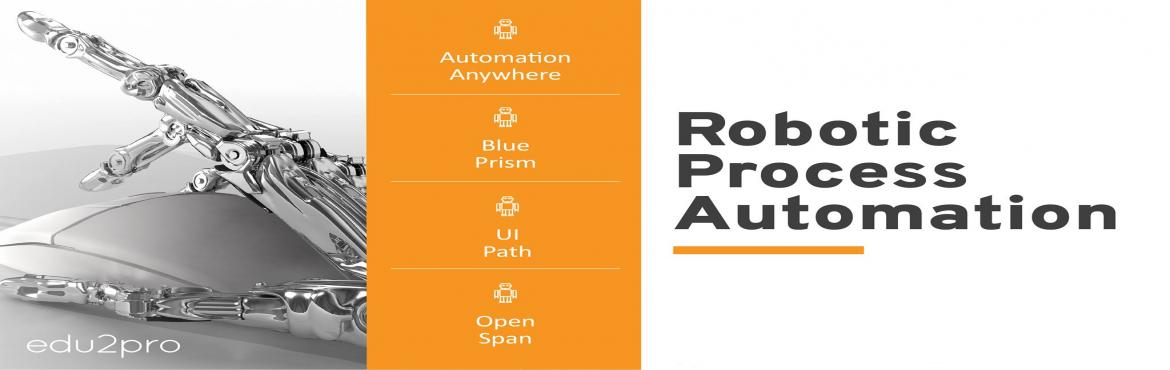 Book Online Tickets for RPA Blue Prism Training, Chennai. edu2pro IT Training is starting a new weekend RPA batch from this Saturday, 10th March, 8:30 am @ TIDEL PARK. Both Automation Anywhere and Blue Prism will be covered in detail with sample projects by Industry Experts.   Duration: 30 Hours