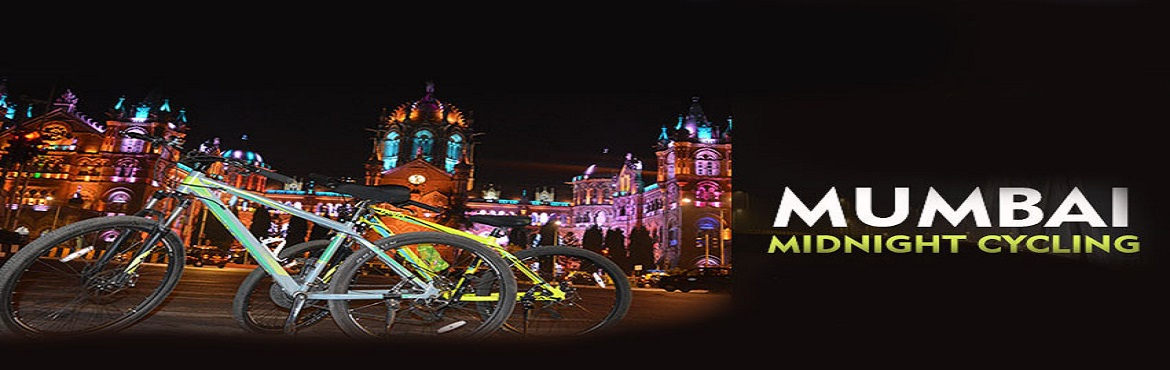 Book Online Tickets for Mumbai Midnight Cycling, mumbai.   SHORT INFO   Mumbai midnight Coastal cycle ride: City that never sleeps is very well known for everyone. There are many ways to explore Mumbai, one can explore city of dreams at night on pedals. Its dark at night but our cycle ride w