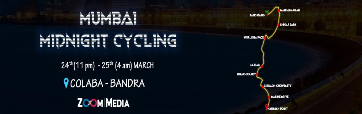 Book Online Tickets for Midnight Cycling Mumbai, Mumbai.  New to Mumbai?Explore a different kind of nightlife in Mumbai with Zoommedia's Midnight Cycling – a 25km cycling tour across the city at night. Our ride will begin at Nariman Point crossing the C shaped Mumbai Jewel, The Marine