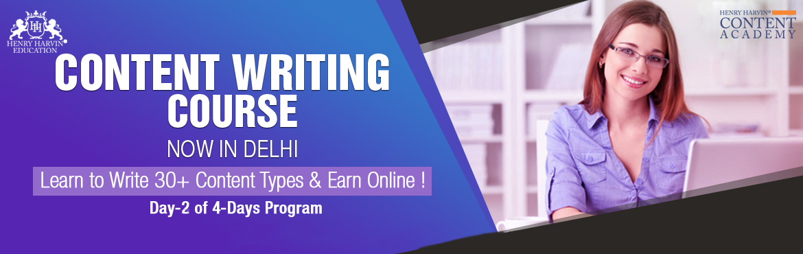Book Online Tickets for  Content Writing Course By Henry Harvin , New Delhi. Henry Harvin Educationintroduces 8 hours Classroom Based Training and Certification course on content writing creating professional content writer, marketers, strategists. Gain Proficiency in creating 30+ content types and become aCertifi