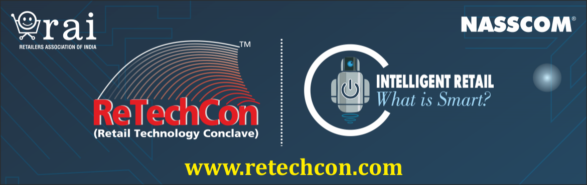Retail Technology Conclave (ReTechCon) 2018