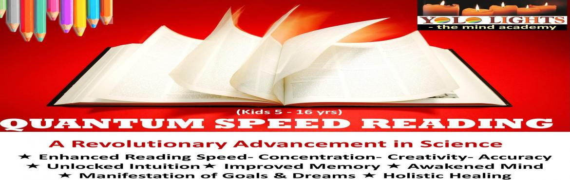 Book Online Tickets for Quantum Speed Reading Workshop, Delhi NCR. Howwonderfullife would become forvoracious readers, all adults and childrenif they couldpick a book ofany subject,written in any language, ofany standard;flip and fanthrough the pagesand&nbs