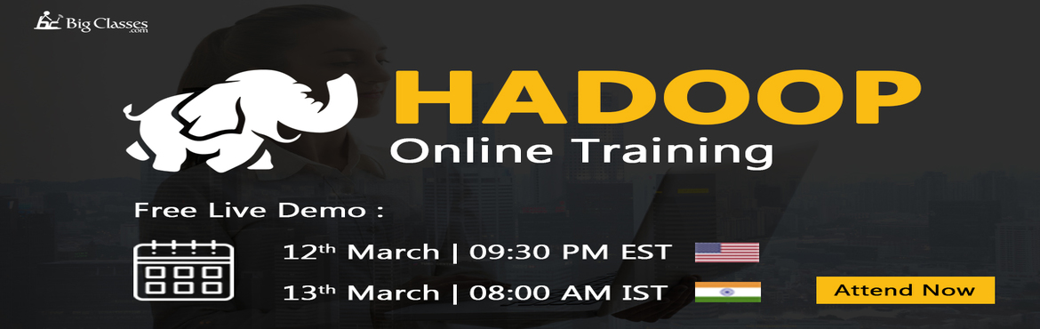 Book Online Tickets for Learn Hadoop Online at very Low Cost fro, Charlotte.  What is Hadoop?  Hadoop is an open source framework distributed by Apache. It is a set of projects and programs that, will you analyze and process the Big Data. Hadoop is important in the Big Data platform due to its storage system, and