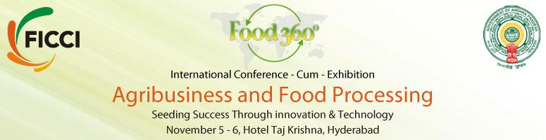 Book Online Tickets for FICCI Food 360, Hyderabad.