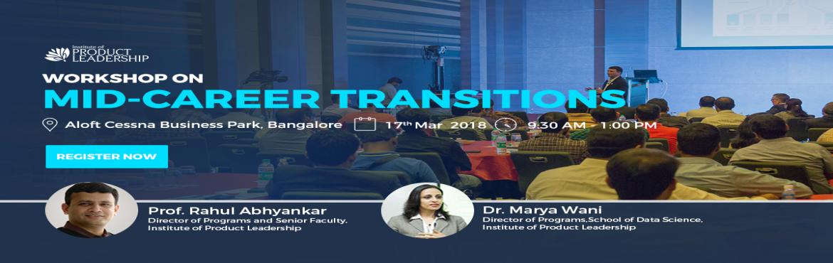 Book Online Tickets for Workshop on Mid Career Transition, Bengaluru. Institute of Product Leadership welcomes its audience to an insightful event that will host a workshop on career anchor and wielding data efficiently to drive business decisions. The day is tailored with dedicated seats to serve professionals looking