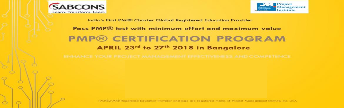 "Book Online Tickets for PMP Certification Program on 6th Edition, Bengaluru.  Why ""Professional Project Management"" program oriented towards PMP® Certification from SABCONS?    ü  Pass the PMP® test with ease with less effort and time  ü  Enhances your practical know"