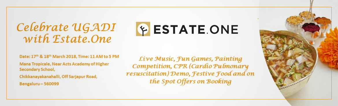 Book Online Tickets for Ugadi Celebrations , Bengaluru. Come celebrate Ugadi with us @ Estate.One Hub (Mana Tropicale) followed by lunch. You are going to witness some of the lip-smacking food, fun games, CPR demo, live music, painting competition for kids and many more....Come along with your family &