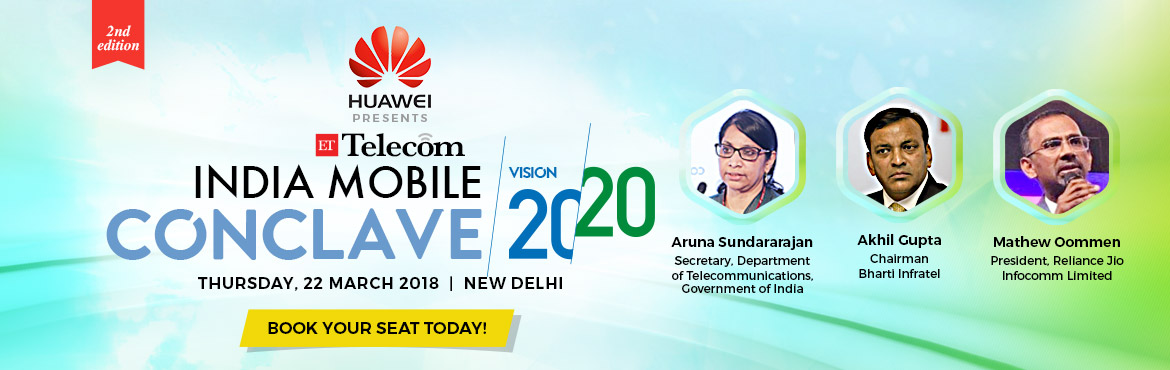 "Book Online Tickets for ET Telecom - India Mobile Conclave , New Delhi. Greetings from ET Telecom !! We are pleased to inform you of our upcoming initiative ""The Economic Times - India Mobile Conclave, 2ndEdition"", scheduled for 22nd March 2018, Hotel Lalit, New Delhi.  Witness the telecom"