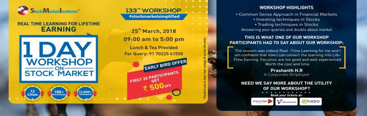 Book Online Tickets for One Day Workshop on Stock Market, Bengaluru.  Stock Market Institute proudly presents 133rd One Day Workshop on Stock Market that is thoughtfully designed to teach techniques of Trading and Investing delivered by eminent domain experts. This workshop removes the wrong perceptions you may