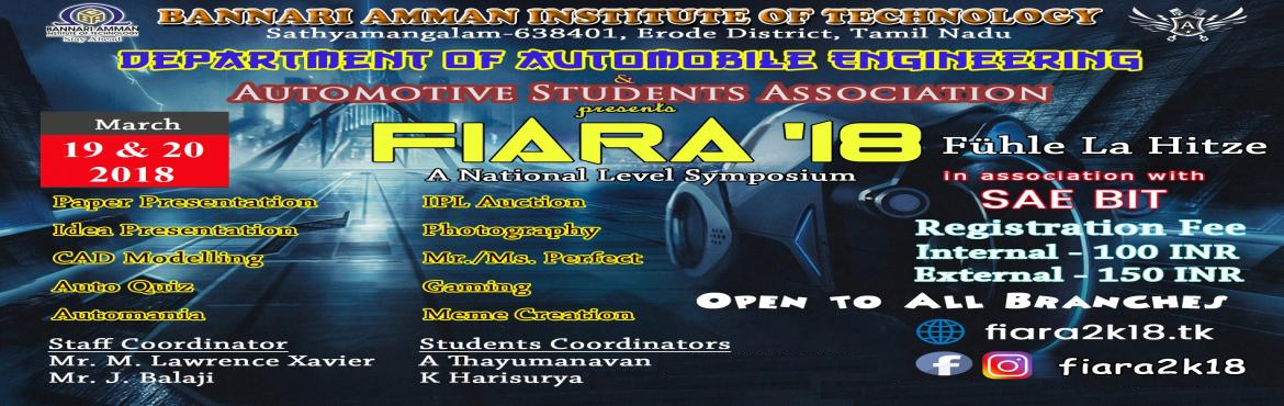 Book Online Tickets for FIARA2k18, Sathyamang.  A NATIONAL LEVEL TECHNICAL SYMPOSIUM