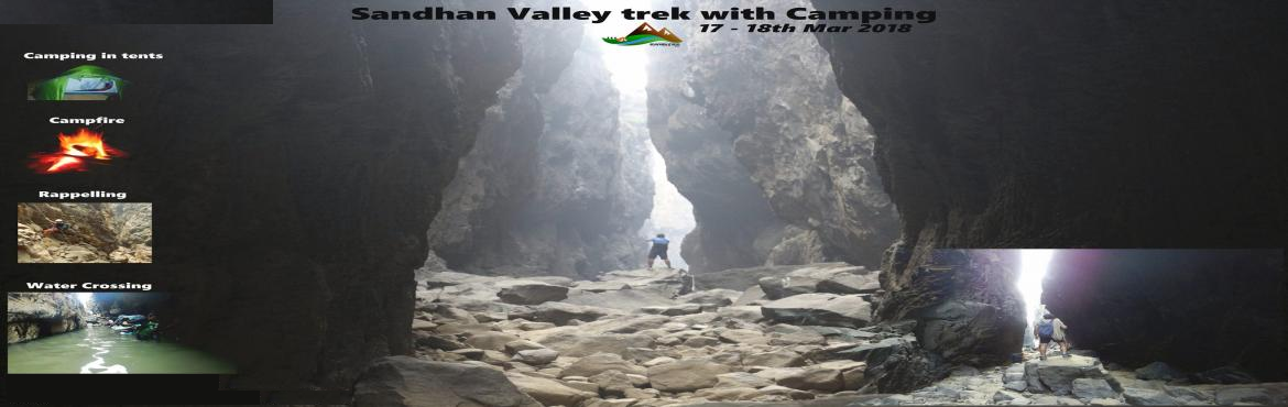 Book Online Tickets for Sandhan Valley trek with camping, Samrad.  Sandhan Valley trek with camping  when: Saturday, March 17, 2018, 2:00 PM to Sunday, March 18, 2018, 7:00 PM Sandhan Valley is one of the unique beautiful treks in our country through 4 k.m. long crevice that involves water crossing, rap