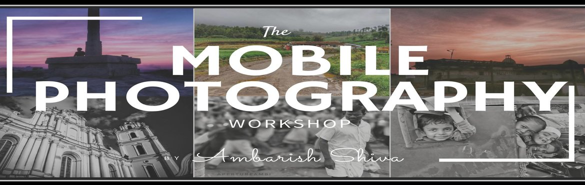 Book Online Tickets for The Mobile Photography Workshop, Bengaluru. About the workshop:You do not need to own a DSLR to capture stunning photos anymore. Learn the secrets of taking your photographs into a whole new realm with your smartphone and how to use it effectively to get that photo you have in your mind.Whethe