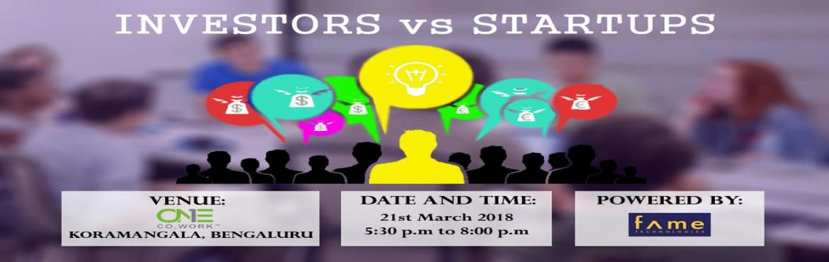 Book Online Tickets for Entrotech 1.0- Startups vs. Investors, Bengaluru. Investors vs Startups Content-One of the common traits that the startups have is that a versatile plan of action that can achieve high development rates after some time. This can transform into a wide variety of products or services and be part