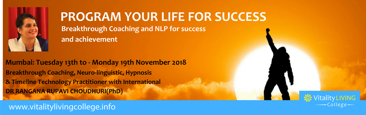 Book Online Tickets for Breakthrough Coaching with NLP with Dr R, Mumbai. Program your life for success or become a coach Breakthrough Coaching with NLP Practitioner  13th – 19th November 2018 (Tues – Monday) 9am to 8pm  The Club, No 197, D.N. Nagar, Andheri West, Mumbai, India 400458   Fast trac