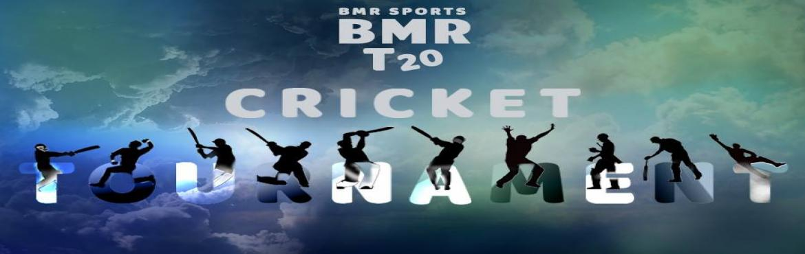 Book Online Tickets for BMR T20 Tournament, New Delhi.  BMR SPORTS PVT LTD is a reputed brand in organizing the tournament of sports to all boys.This organization will teach youngsters the skills of game, prepare them to play in the state and national levels as well as arrange matches with exciting