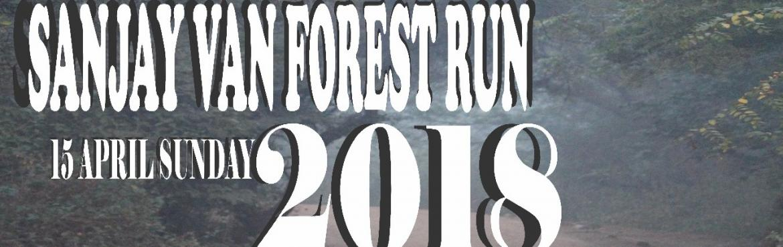 Book Online Tickets for SANJAY VAN FOREST RUN 2018, New Delhi.      EVENT   CATEGORIES     SANJAY VAN RUN   10KM (WITH TIMING CHIP 5KM (WITH TIMING CHIP 3KM (WITH TIMING CHIP           WINNER   TOP THREE WINNERS WILL GET TROPHY, MEDAL, WINNER CERTIFICATE, IN ALL CATEGORIES      PARTICIPAN