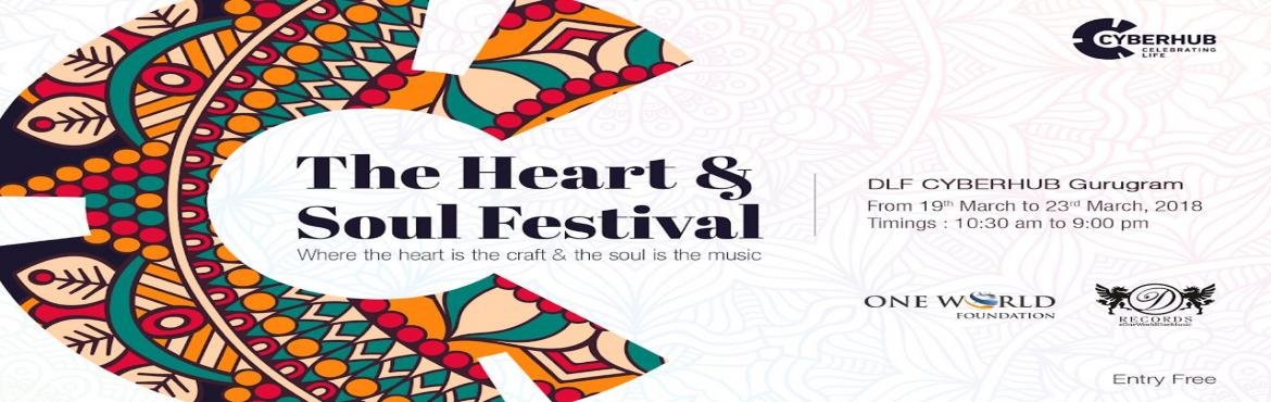 DLF CYBERHUB presents The Heart and Soul Festival