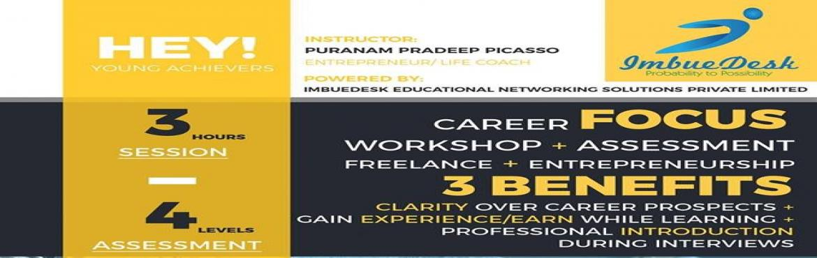 Book Online Tickets for Internship Ready, Earn While Learn and C, Hyderabad. Want to Be Industry Ready? Want to get trained on Latest Technologies for FREE? Want Internships? Students who attend this workshop will be given an INTERNSHIP opportunity in ImbueDesk to get trained & work on Latest technologies like UX/UI, AR,