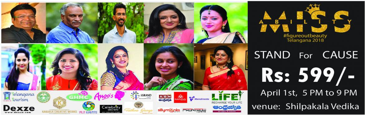 Book Online Tickets for Miss Ability Contest 2018 Telangana, Hyderabad. STAND FOR CAUSE   MISS ABILITY CONTEST 2018 TELANGANA I KoppulaVasundhara, CEO & Founder of Weave Medias, Weave Medias has dedicated itself to the welfare of persons with disabilities, creating opportunities for their economic growth an