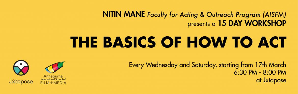 Book Online Tickets for THE BASICS OF HOW TO ACT by Nitin Mane -, Hyderabad. Any aspiring actors out there? Come and hone your skills from the greats of the Annapurna Film and Media School themselves! This is your opportunity to learn from a course that prepares participants to perform on camera as well as in front of a live