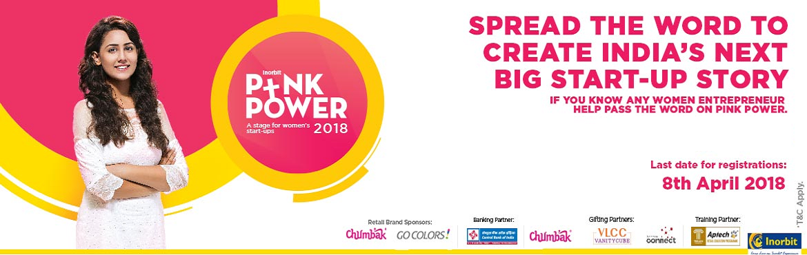 Book Online Tickets for INORBIT PINK POWER 2018 , Mumbai. Inorbit Pink Power is back and so is the hunt for India's next big startup, where a woman entrepreneur will get FREE business space for 9 months in the mall! Inorbit Pink Power Initiative focuses on providing a business platform to aspiring wom