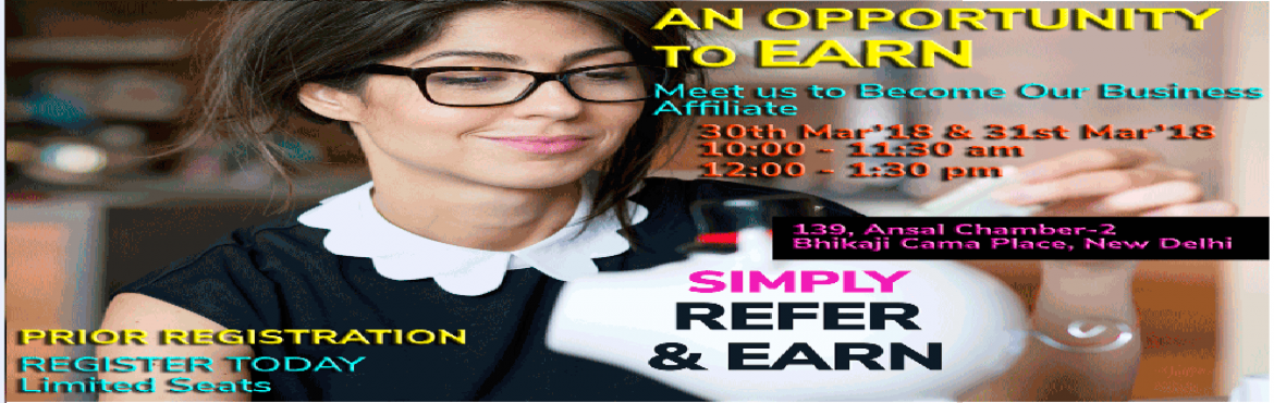 Book Online Tickets for SIMPLY REFER And EARN: BUSINESS AFFILIAT, New Delhi. Prior registration is required   Simply, refer our services or products and earna fixed percentage once we receive payment from your referred client.   If you are a student or a professional having good networking skills, then here is