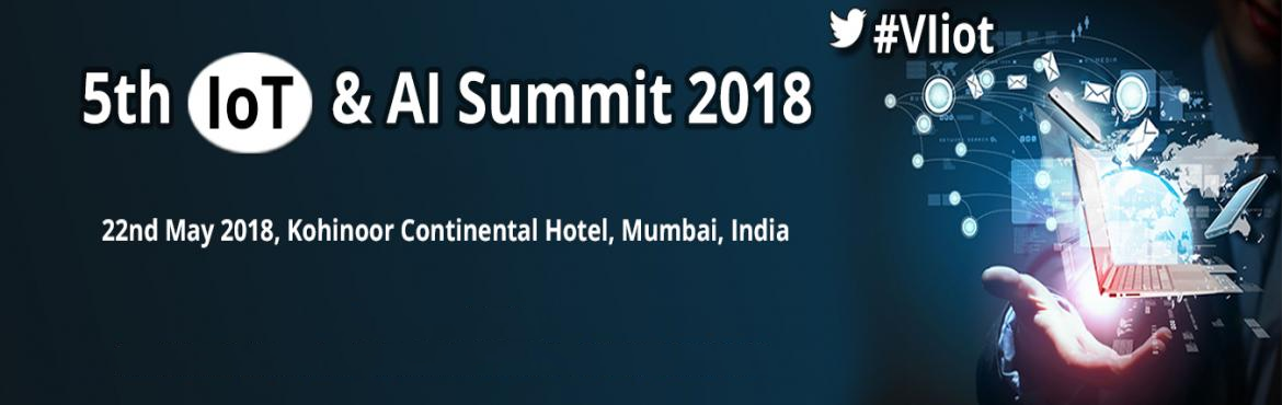 "Book Online Tickets for 5th IoT and AI Summit 2018, Bengaluru.   5th IoT & AI Summit 2018   ""Unleashing the bold era of IoT & AI innovation""   5th July 2018, Sterlings Mac (Matthan Hotel) Bangalore, India   Virtue Insight\'s 5th IoT & AI Summit 2018 is happening on 5th"