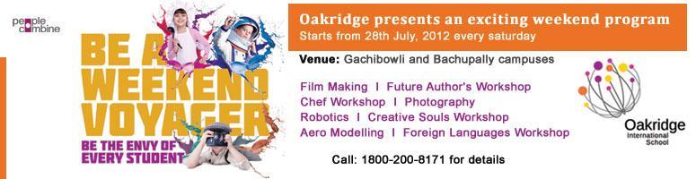 Oakridge presents Weekend Voyagers – Weekend Activity Club @ Hyderabad