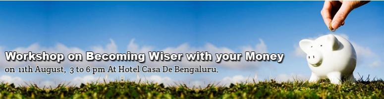 "Workshop on ""Becoming Wiser with your Money"""