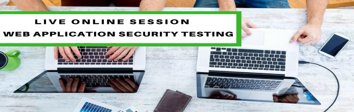 Book Online Tickets for Web Application Security Testing Live On, Bengaluru. Course Description  Hack2Secure's Live Online Workshop on Web Application Security Testing provides hands-on exposure using Simulated Lab Environment required for understanding and analysis of different Web Security Risk and Attack vector
