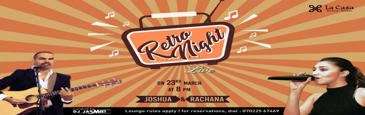 Book Online Tickets for Retro Night Live at La Casa Brewery , Bengaluru.  Relax and enjoy a peaceful weekend with live retro nights with Joshua and Rachana.        Beers on Tap   Villa Weissbier - Our Weissbier made with a typical ratio of 70:30, or even higher, wheat. Yeast th