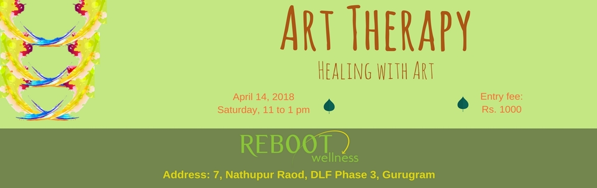 Book Online Tickets for Art Therapy, Gurugram. Art Therapy by Reboot Wellness utilizes art and a range of other active experiences to identify and address hidden or subconscious issues. The versatility of art therapy makes it accessible to a range of different people. It can be particularly benef