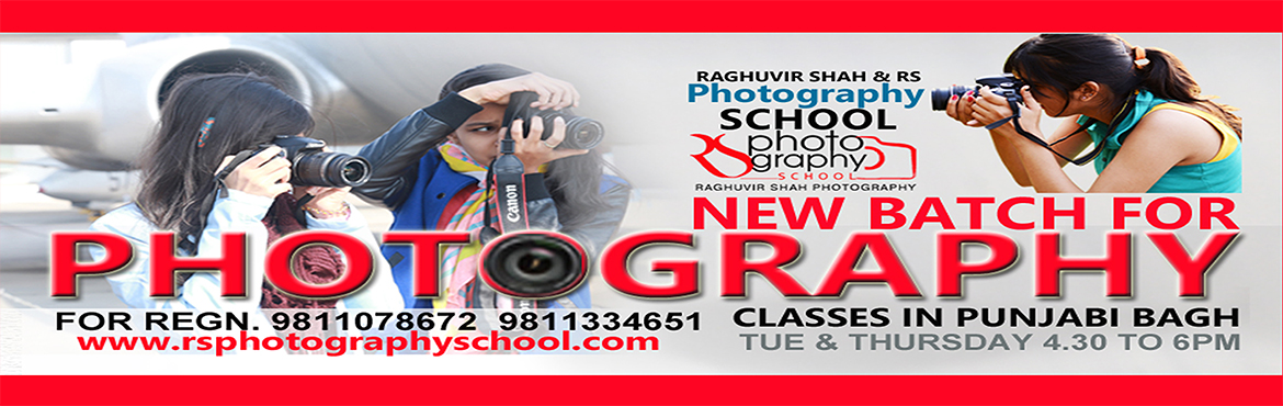 Book Online Tickets for New Photography Batch, Delhi. NEW BATCH FOR PHOTOGRAPHY Dear students greetings