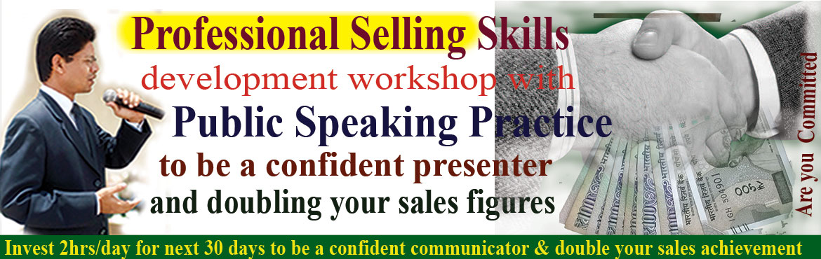 Book Online Tickets for Professional Selling Skills development , Hyderabad. Professional Selling Skills development workshop with Public Speaking Coaching to double sale and double your revenue We will discuss Professional Selling Skills Strategies to improve our sales figures. After discussion of each topic every participan