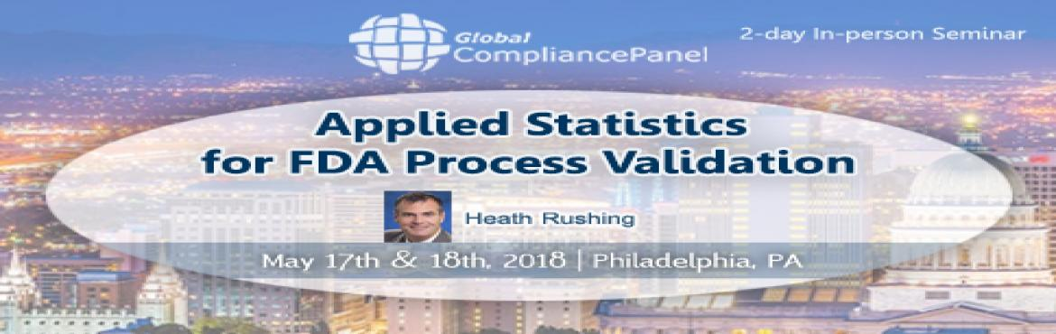 Book Online Tickets for Process Validation General Principle and, Philadelph.  Course \