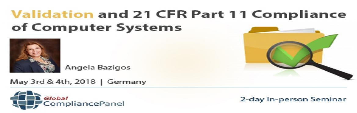 Book Online Tickets for    FDA 21 CFR Part 11 Compliance - Valid, Berlin.     Course \