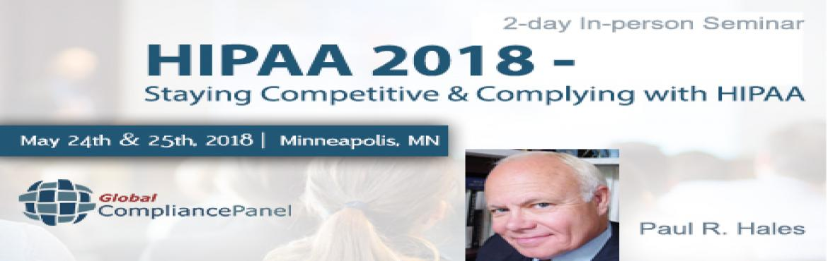 Book Online Tickets for    Understanding of HIPAA Rules | HIPAA , Bloomingto.         Overview:    In today\'s competitive business climate, health care organizations and their business associates should be able to focus on growing their businesses and not worrying about HIPAA Compliance. Staying up to