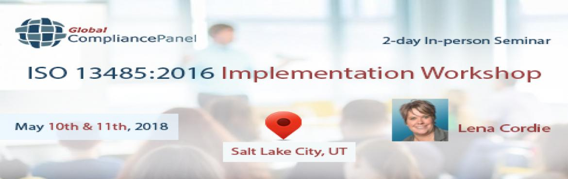 Book Online Tickets for ISO 13485:2016 Implementation Workshop |, Salt Lake .   Course "|1170|370|?|0bb861a5da39bd92de8cd777e9743ef8|False|UNLIKELY|0.3838106095790863