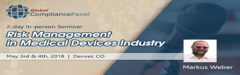 Book Online Tickets for Risk Management Standard in Medical Devi, Denver.   Course \