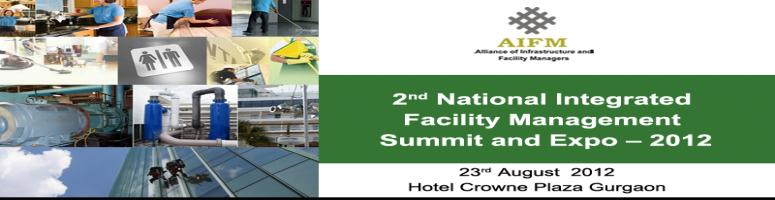 "Book Online Tickets for 2nd National IFM Summit & Expo 23rd Augu, Gurugram. Following the success of ""Integrated Facility Management Conclave IFM 2.0, Bengaluru. AIFM is proud to announce its 2nd National Integrated Facility Management Summit & Expo on 23rd August 2012, at Hotel Crowne Today, Gurgaon.
