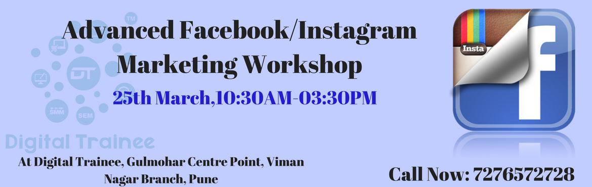 Book Online Tickets for One Day Advanced Workshop on Facebook / , Pune. Want to Grow Your Business with Facebook / Instagram or want to Upgrade your skills! Join the one day Workshop on Advanced Facebook / Instagram Marketing at India\'s 1st Practical Digital Marketing Training Institute-Digital Trainee Outcomes of