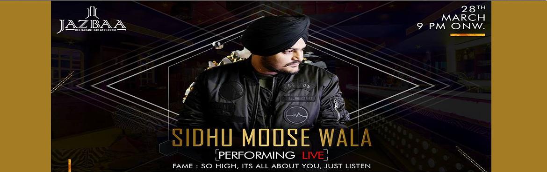 Book Online Tickets for Sidhu Moose Wala Performing Live, New Delhi. Sidhu moosewala live at Jazbaa