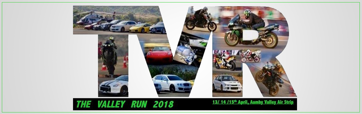 Book Online Tickets for The Valley Run -2018, Mumbai.    India's Biggest Drag Racing Event - The Valley Run is back in its #6th Edition. The event will be held at the Aamby Valley City Air Strip on 13/14/15th April 2018. Over the years, the event has garnered a cult status for the quality of