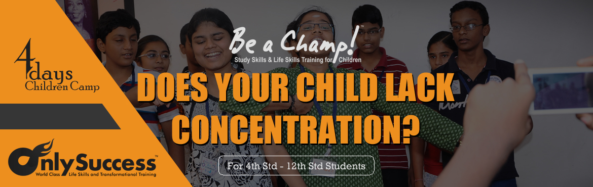 """Book Online Tickets for Be a Champ - 4 Days Children Camp, Chennai.  """"Every Single Child is Capable of Achieving Success"""" and it is all about unlocking the potentials hidden in them.Be a Champ is based on the most powerful learning and teaching methodologies in the world which fosters an empowered l"""