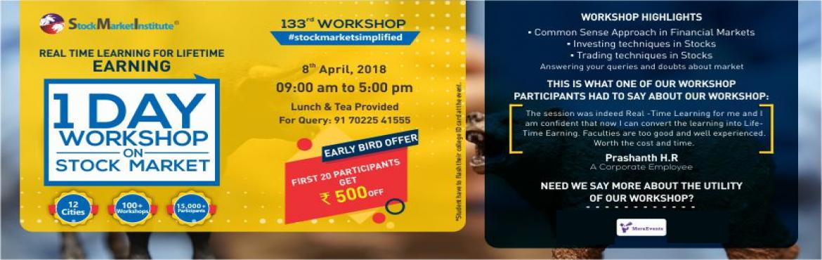 Book Online Tickets for One Day Workshop on Stock Market , Bengaluru. Stock Market Institute proudly presents 133th One Day Workshop on Stock Market that is thoughtfully designed to teach techniques of Trading and Investing delivered by eminent domain experts. This workshop removes the wrong perceptions you may h