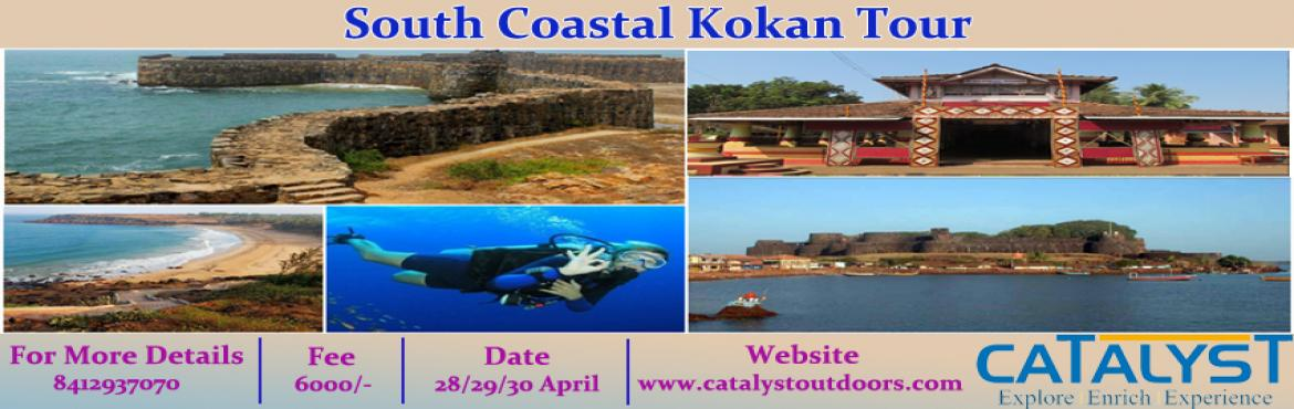 Book Online Tickets for South Coastal Kokan Tour, Pune. South Coastal KokanBrief About Kokan:- According to the Sahyadrikhanda of the Skanda Purana, Parashurama shot his arrow into the sea and commanded the Sea God to recede up to the point where his arrow landed. The new piece of land thus recovered came