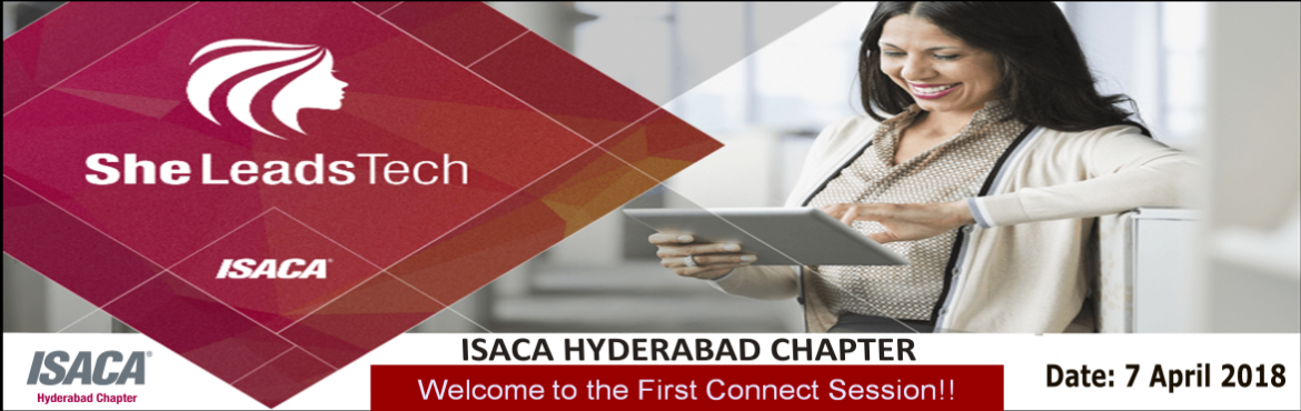 Book Online Tickets for She Leads Tech By ISACA Hyderabad Chapte, Hyderabad. ENTRY RISTRICTED ONLY FOR ISACA HYDERABAD CHAPTER WOMAN MEMBERS